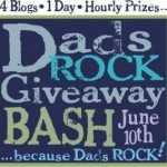 Dads Rock Giveaway Bash This Week!