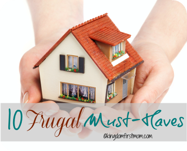 10 Must-Have Items in a Frugal Household