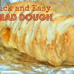 Quick and Easy Bread Dough