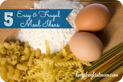 5 Frugal Meal Ideas