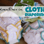 Adventures in Cloth Diapering {March Update}