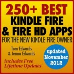 Free eBook: 250+ Best Kindle Fire and Fire HD Apps for the New Kindle Fire Owner