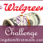 Walgreens $5 Challenge: Week of July 22 – 28