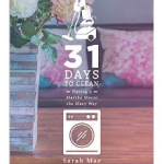 31 Days to Clean - Having a Martha House the Mary Way eBook