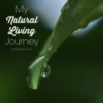 My Natural Living Journey | AmyLovesIt.com