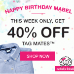 Mabel's Labels: 40% off Tag Mates