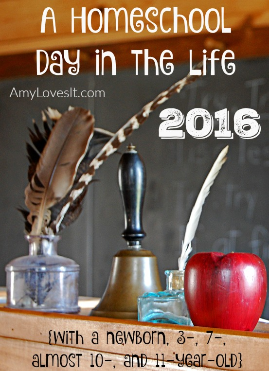 A Homeschool Day in the Life 2016 | AmyLovesIt.com