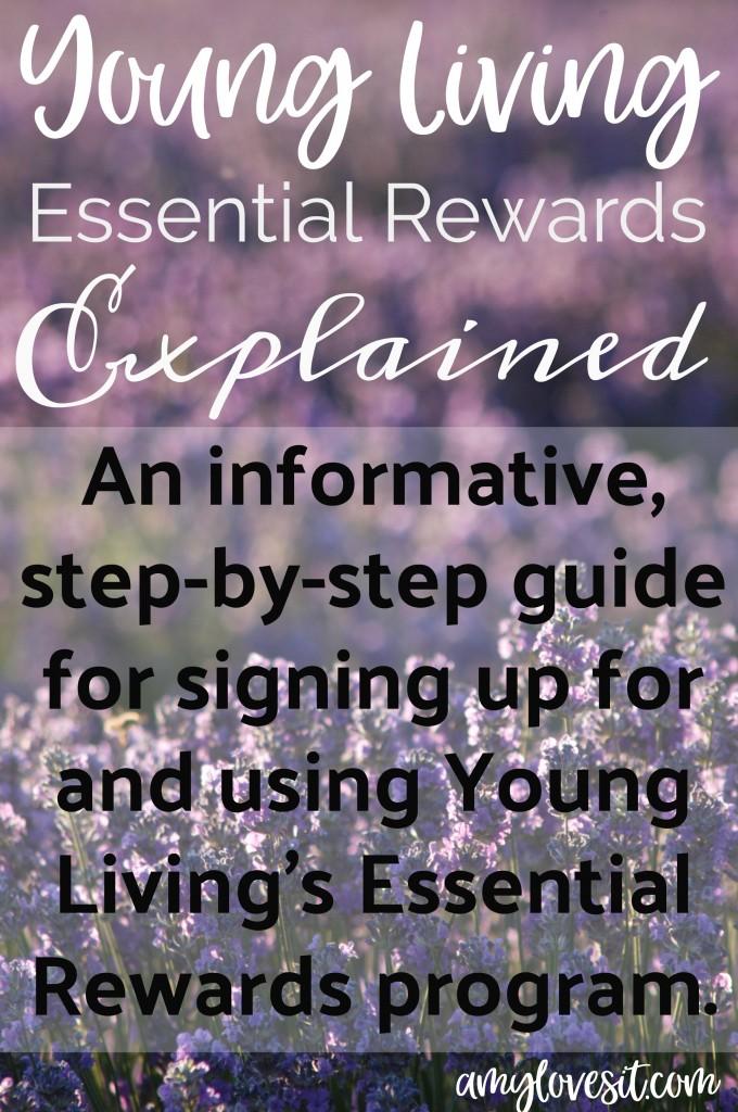 Young Living Essential Rewards Explained || AmyLovesIt.com