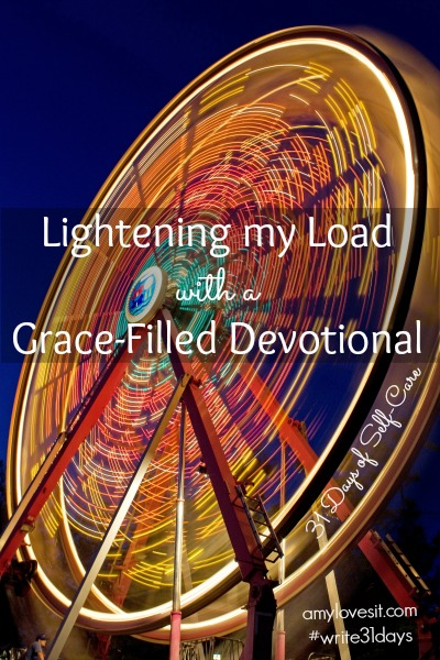 Lightening my Load with a Grace-Filled Devotional | AmyLovesIt.com #write31days