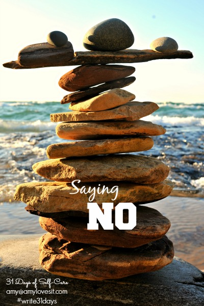 Saying No | AmyLovesIt.com