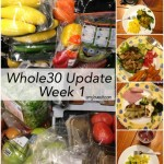 Whole30 Week 1 Update | AmyLovesIt.com