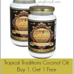 Tropical Traditions Coconut Oil B1G1 Free | AmyLovesIt.com
