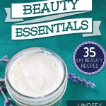35 DIY Beauty Recipes Booklet – 50% off | AmyLovesIt.com